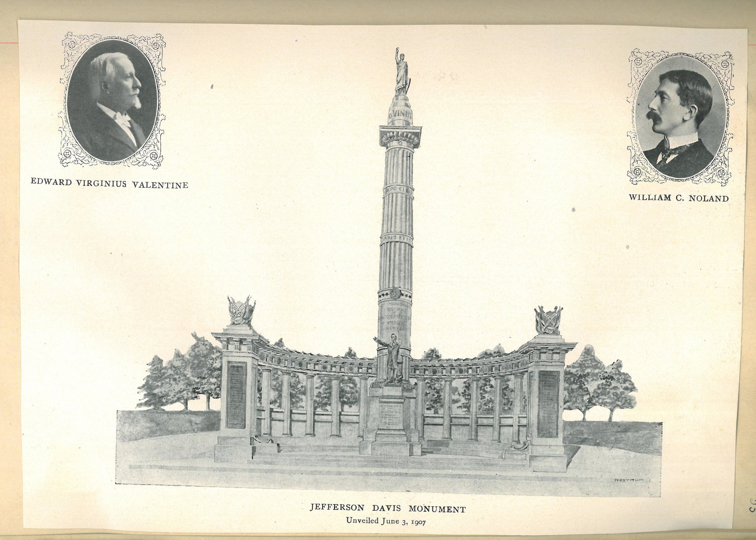 """A print of the Jefferson Davis monument in Richmond, Virginia. The full monument consists of a statue to Davis with a large column behind him. Atop the column stands """"Miss Confederacy."""" Fanning out in an arc at the base of the column is a neoclassical structure. Side portraits of Edward Valentine (left) and William Noland (right) are next to the monument drawing."""