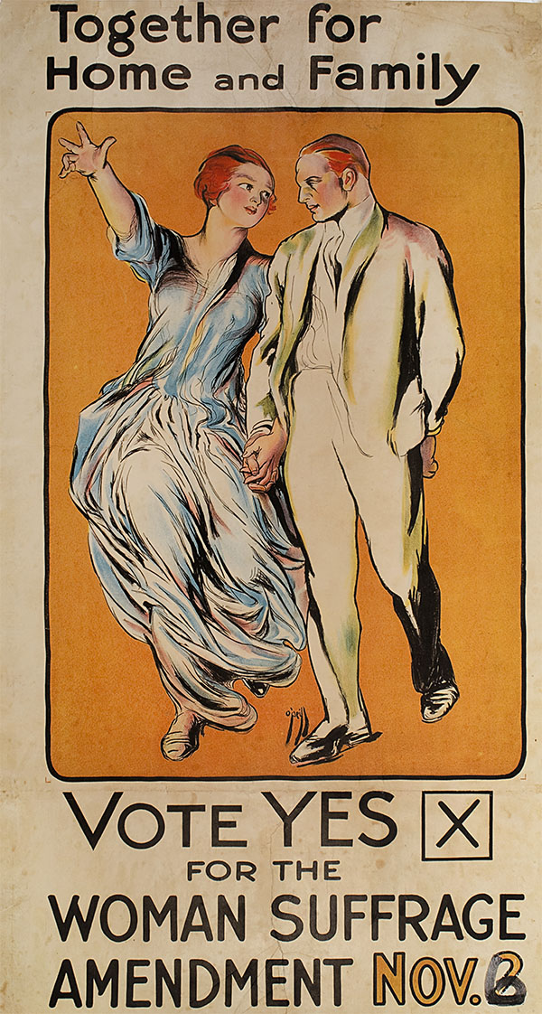"""Poster of a white woman in a loose blue dress holding hands with a white man wearing a white light-colored suit as they walk. Above the couple text reads: """"Together for Home and Family."""" On the bottom is lettering telling women to vote """"yes"""" for the suffrage amendment on November 2nd. The number 6 is drawn over the 2 with a black marker. The date was changed from November 2nd to November 6th because this poster was used in two different years."""