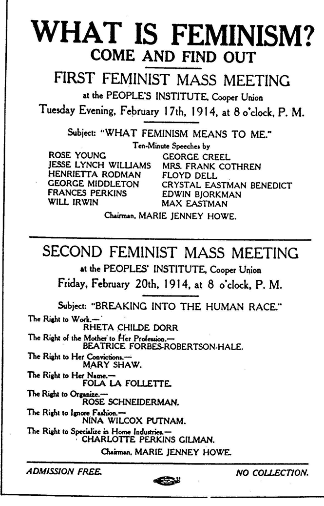 """Flyer advertising two meetings to introduce the concept of feminism scheduled for February 17, 1914 and February 20, 1914. The first meeting is on the subject """"What Feminism Means to Me"""" and the second is on """"Breaking into the Human Race"""" with guest speakers for both. The flyer indicates that the event is free to attend."""